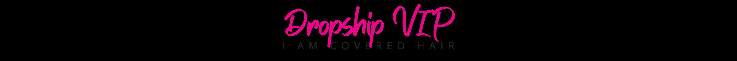 Dropship VIP Program